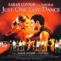 SARAH CONNOR & NATURAL - Just One Last Dance