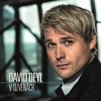 DAVID DEYL - V ozvěnách