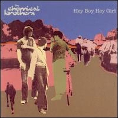 Obrázek Chemical Brothers, Hey Boy Hey Girl