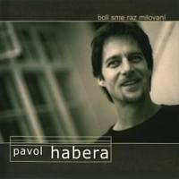 PAVOL HABERA - Kym pri mne spis