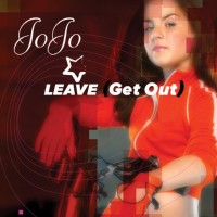 JOJO - Leave (Get Out)