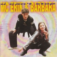 M.C. ERIK & BARBARA - Keď príde láska