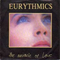EURYTHMICS - Miracle Of Love