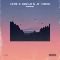 R3HAB,SIGALA,JP COOPER - RUNAWAY