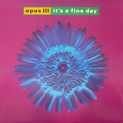 Obrázek Opus III, It's A Fine Day