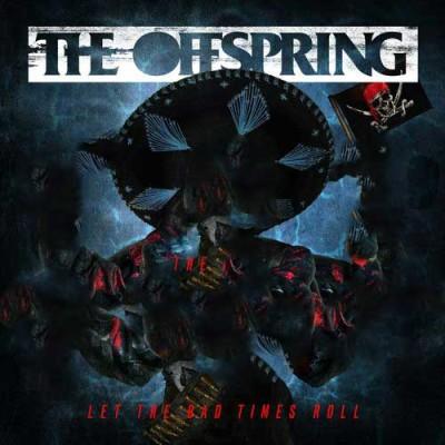 Obrázek Offspring, Let The Bad Times Roll