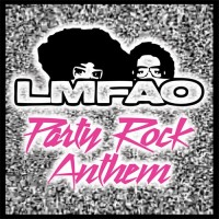 LMFAO & LAUREN BENNETT & GOONROCK - Party Rock Anthem
