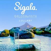 SIGALA FT. PALOMA FAITH - LULLABY