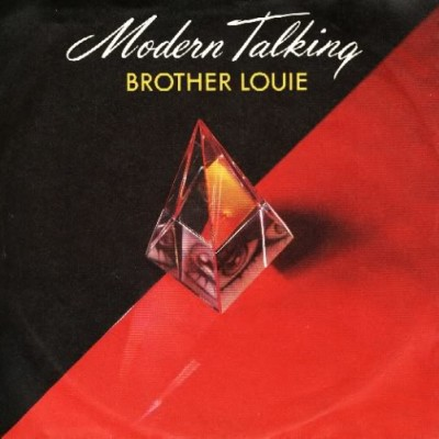 MODERN TALKING-Brother Louie