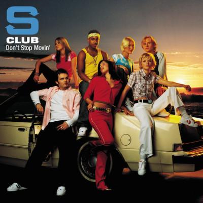 Obrázek S CLUB 7, Don't Stop Movin'