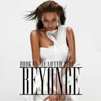 BEYONCÉ - Broken Hearted Girl