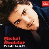 MICHAL ŠINDELÁŘ - Hořely, padaly hvězdy