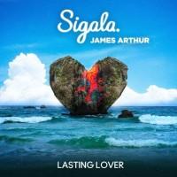 SIGALA FT. JAMES ARTHUR - LASTING LOVER