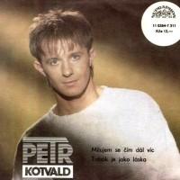 PETR KOTVALD - Milujem se čím dál víc
