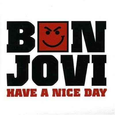 Obrázek Bon Jovi, Have A Nice Day