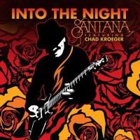 Santana & Chad Kroeger - Into the Night