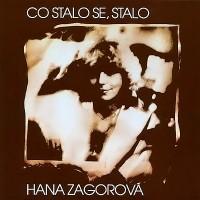 HANA ZAGOROVÁ - Dneska už to vím