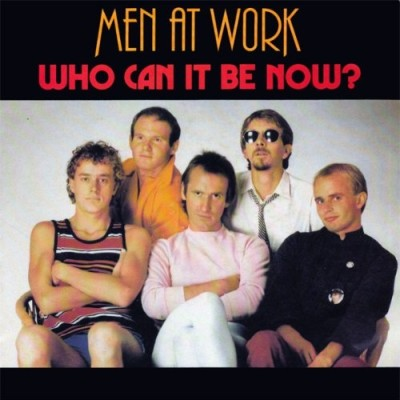 Obrázek Men At Work, Who Can It Be Now