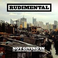 Rudimental - NOT GIVING IN