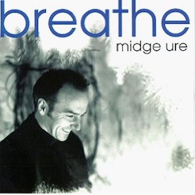 Obrázek MIDGE URE, Breathe