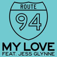 ROUTE 94 & JESS GLYNNE - My Love