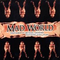 MICHAEL ANDREWS & GARY JULES - Mad World