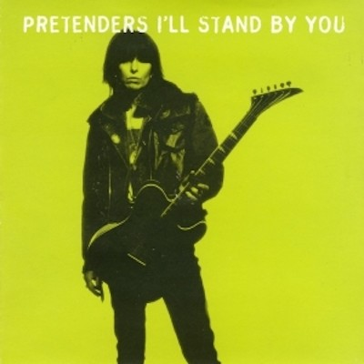 PRETENDERS-I'll Stand By You