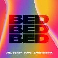 JOEL CORRY & RAYE & DAVID GUETTA - Bed