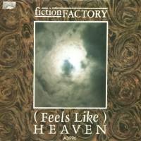 FICTION FACTORY - (Feels Like) Heaven