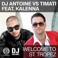Dj Antoine - WELCOME TO SAINT TROPEZ