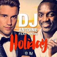 Dj Antoine - HOLIDAY