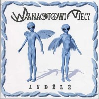 WANASTOWI VJECY - Andělé