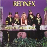 REDNEX - Wish You Were Here