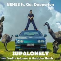 BENEE FT. GUS DAPPERTON - SUPALONELY