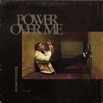 Obrázek DERMOT KENNEDY, Power Over Me