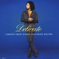 TERENCE TRENT D'ARBY & DES'REE - Delicate