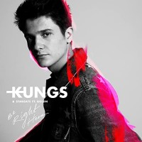 KUNGS FT. STARGATE,GOLDN - BE RIGHT HERE