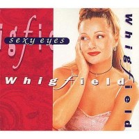 WHIGFIELD - Sexy Eyes