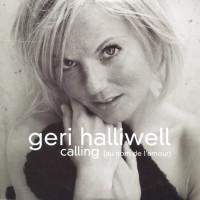 GERI HALLIWELL - Calling