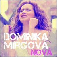 DOMINIKA MIRGOVÁ - Nová