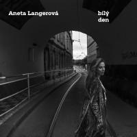 ANETA LANGEROVÁ - Bílý den