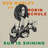 ROBIN SCHULZ FT. BOB MARLEY - SUN IS SHINING