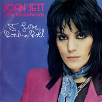 Joan Jett & The Blackhearts - I Love Rock 'n' Roll