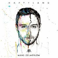MANS ZELMERLÖW - Happyland