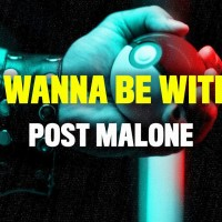 POST MALONE - ONLY WANNA BE WITH YOU