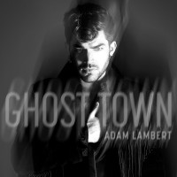 ADAM LAMBERT - Ghost Town