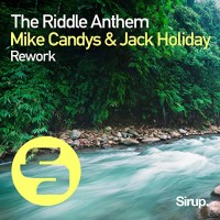 JACK HOLIDAY / MIKE CANDYS - THE RIDDLE ANTHEM