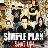 Simple Plan - Shut Up!