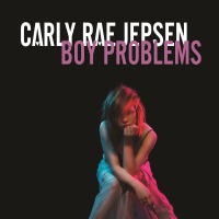 CARLY RAE JEPSEN - BOY PROBLEMS