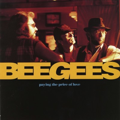 BEE GEES-Paying The Price Of Love